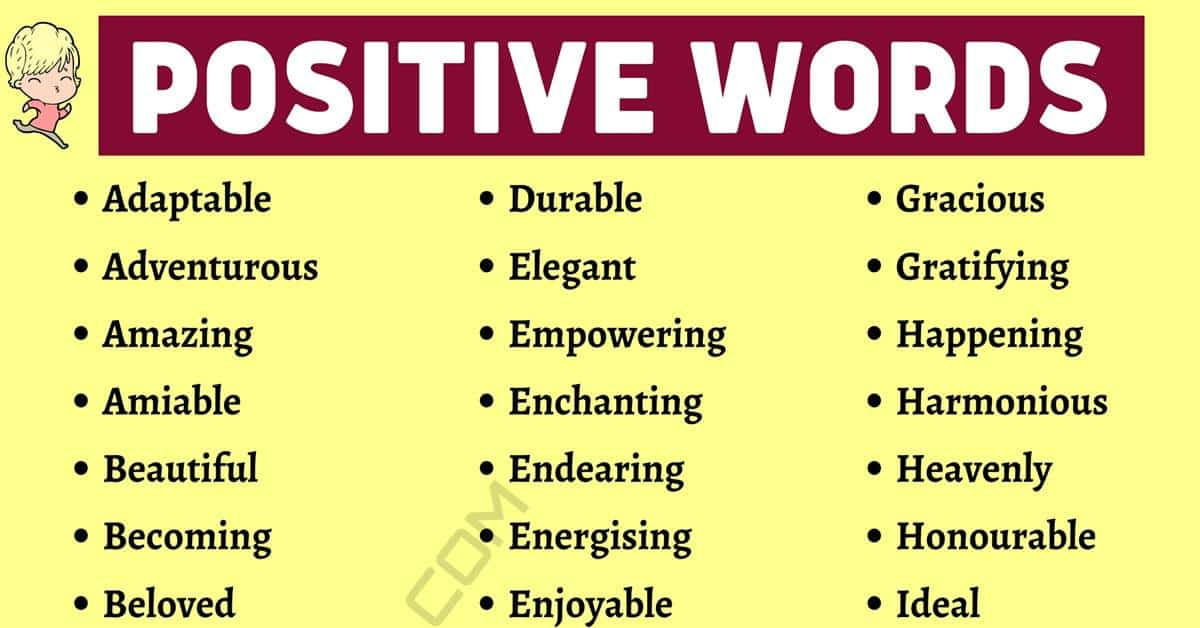 Positive Words: 800+ Useful Positive Words to Add to Your Vocabulary! 1
