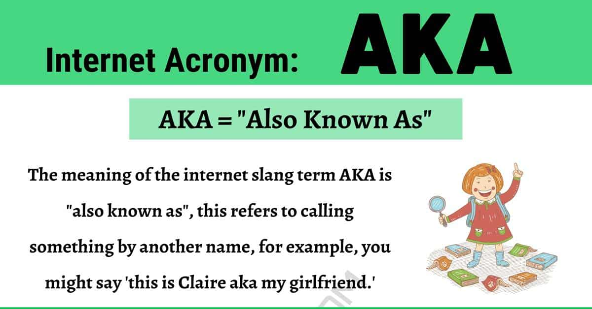 """AKA Meaning: What Does The Trendy Acronym """"AKA"""" Mean? 1"""