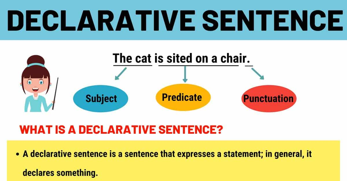 Declarative Sentence: Definition, Types and Useful Examples 4