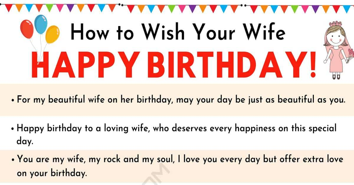 Happy Birthday Wife: 35+ Sweet and Funny Birthday Wishes for your Wife 1