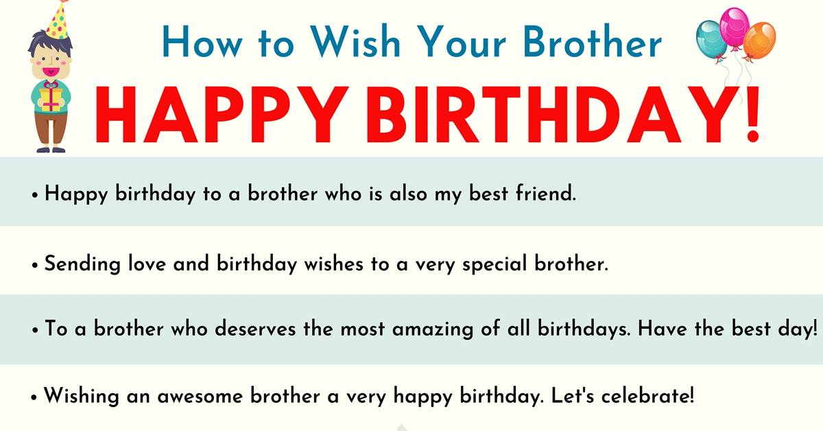 Happy Birthday Brother 35 Best And Funniest Birthday Wishes For Brother 7 E S L