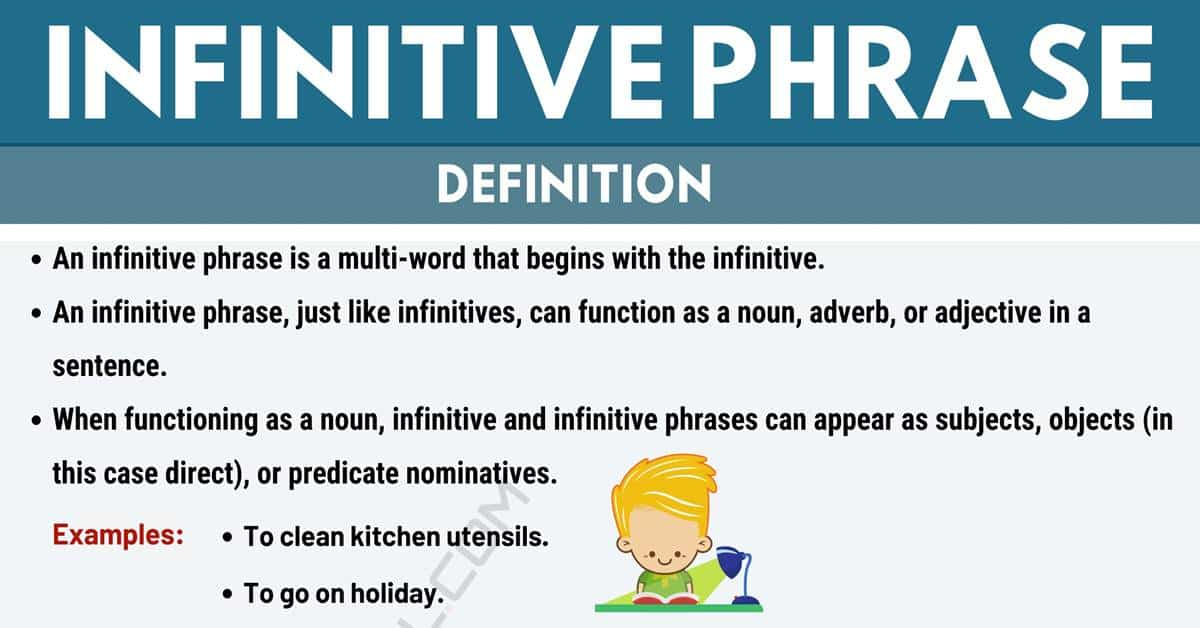 Infinitive Phrase: Definition and Examples of Infinitive Phrases 1
