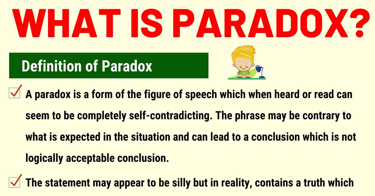 Paradox: Definition and Examples of Paradox in Speech and Literature 1