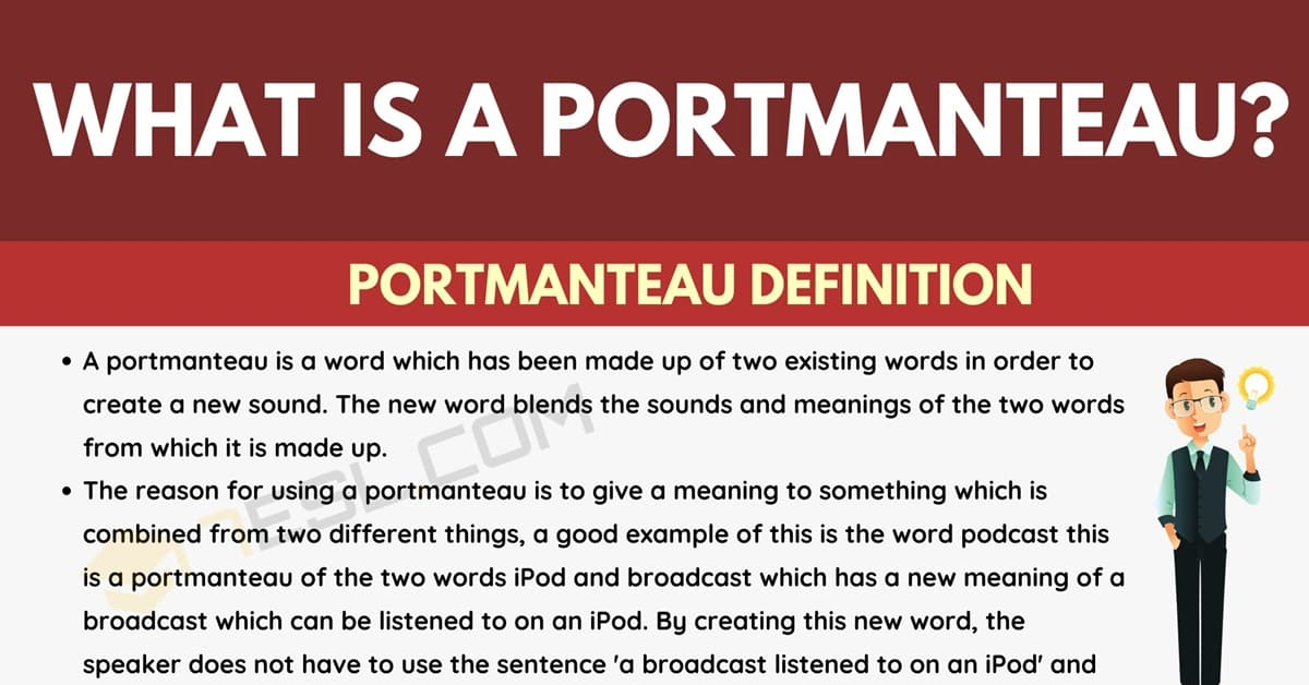 Portmanteau: Definition and Examples of Portmanteau Words 1