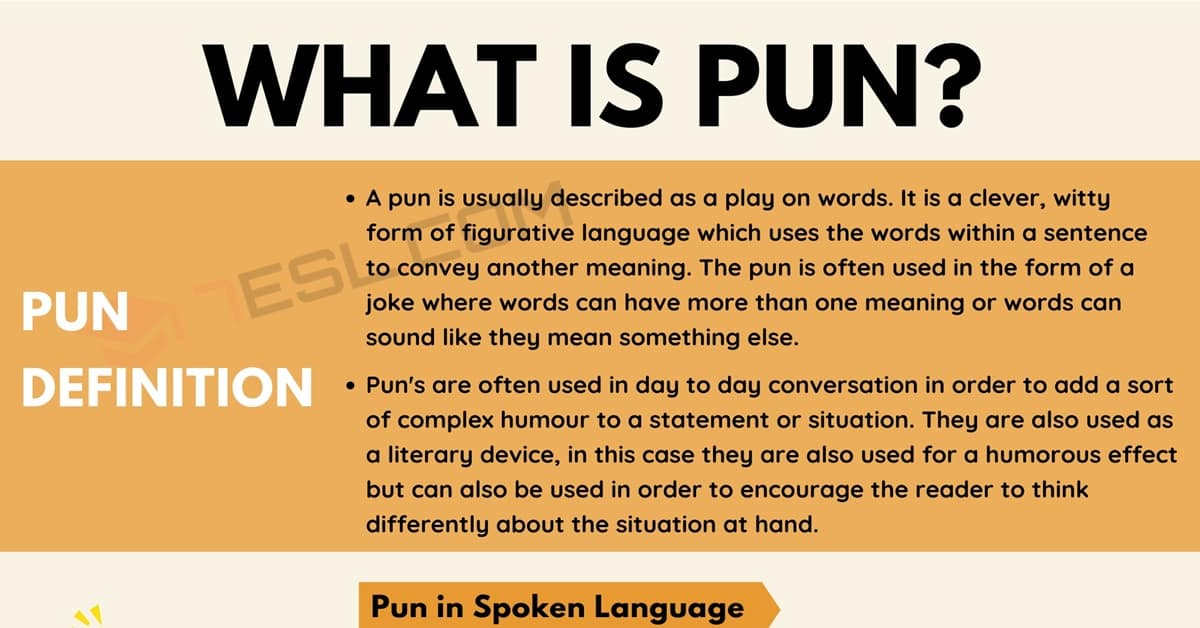 Pun: Definition and Examples of Pun in Speech and Literature 1