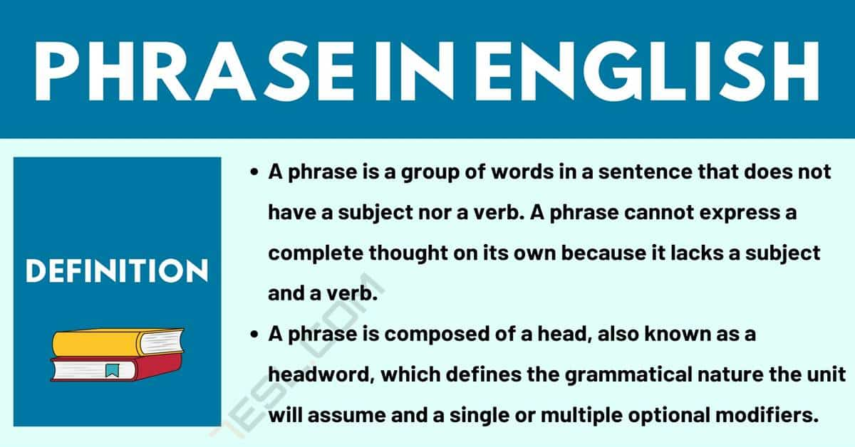 Phrase: Definition, Different Types with Useful Examples 1