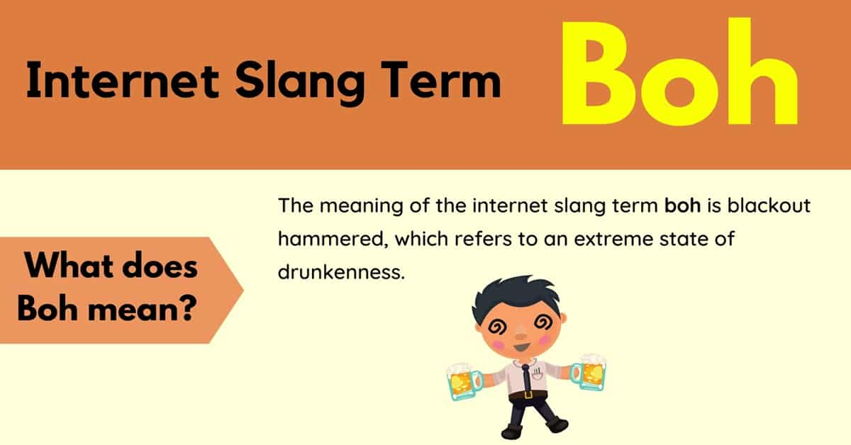 """Boh Meaning: Examples and Definition of the Slang """"Boh"""" 1"""