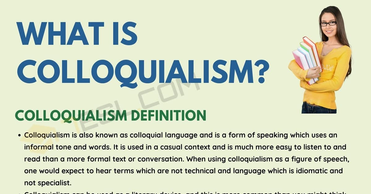 Colloquialism: Definition and Useful Examples of Colloquialism 1