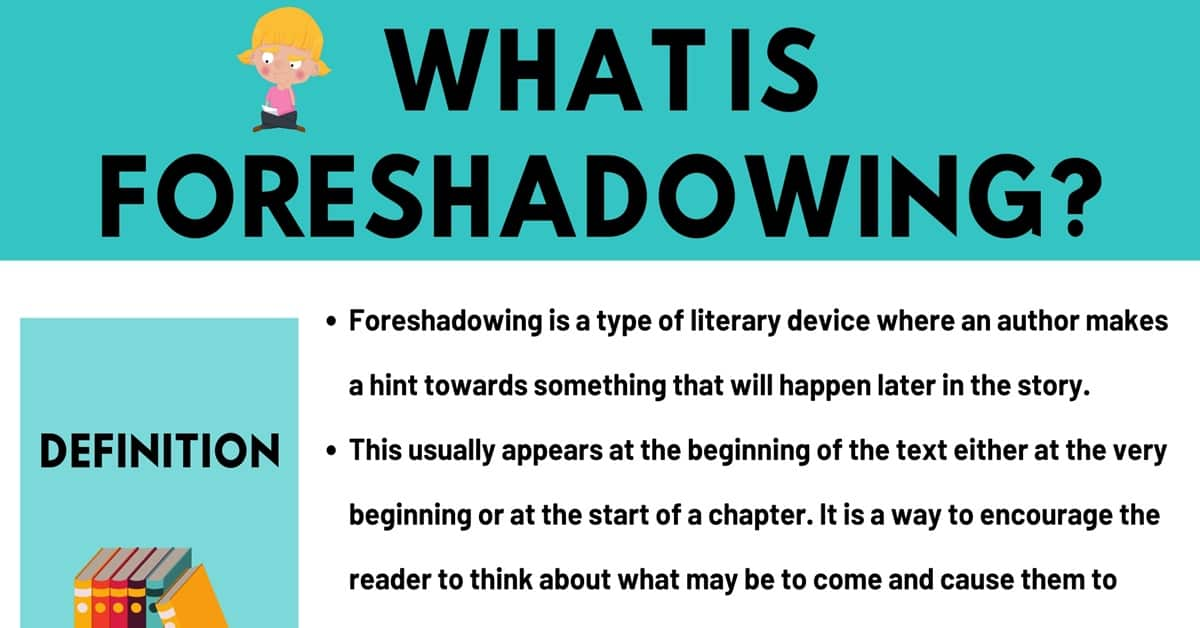 Foreshadowing: Definition & Examples of Foreshadowing in Conversation and Literature 1