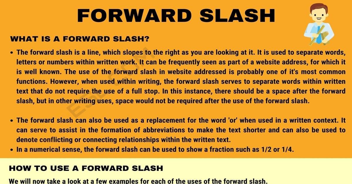Forward Slash: How to Use a Forward Slash Correctly? 1