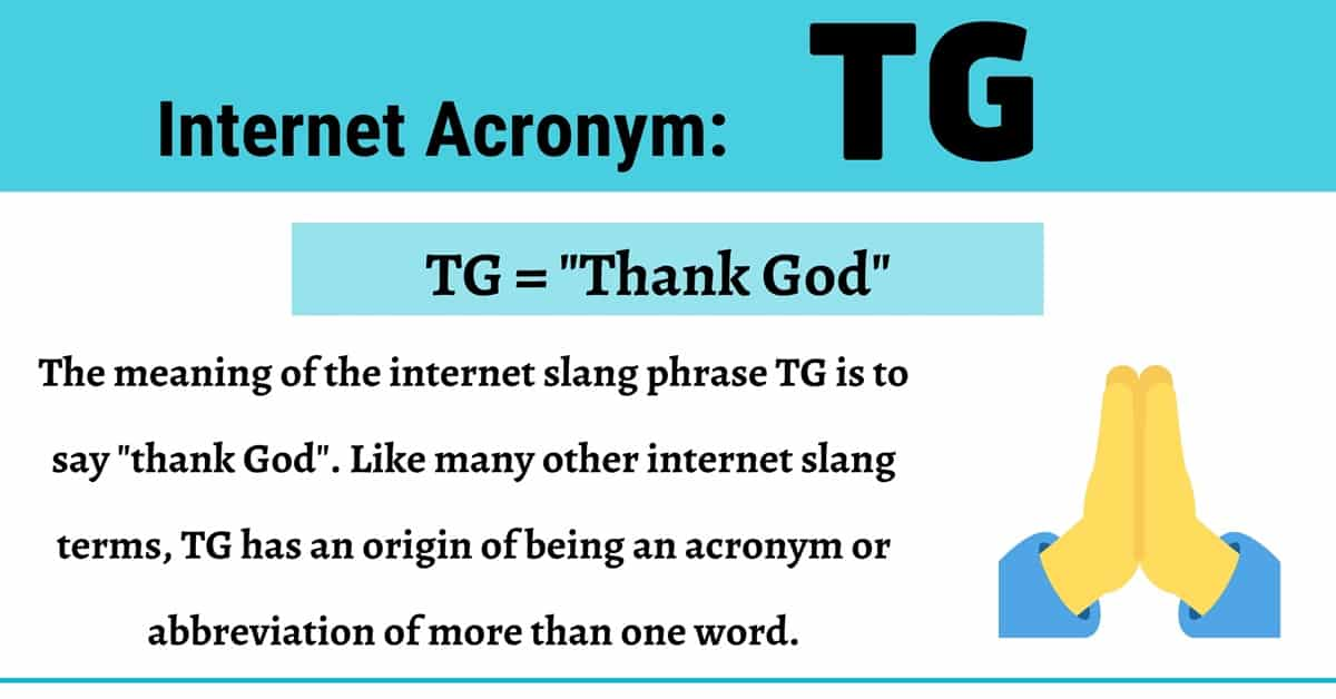 "TG Meaning: What Does This Popular Acronym ""TG"" Mean and Stand for? 1"