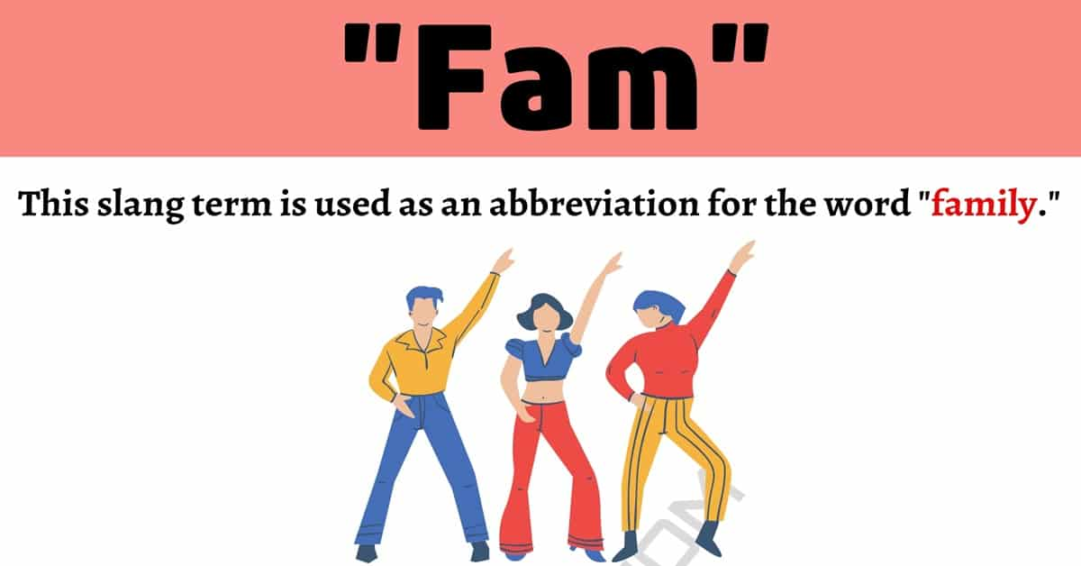 """Fam"" Meaning 