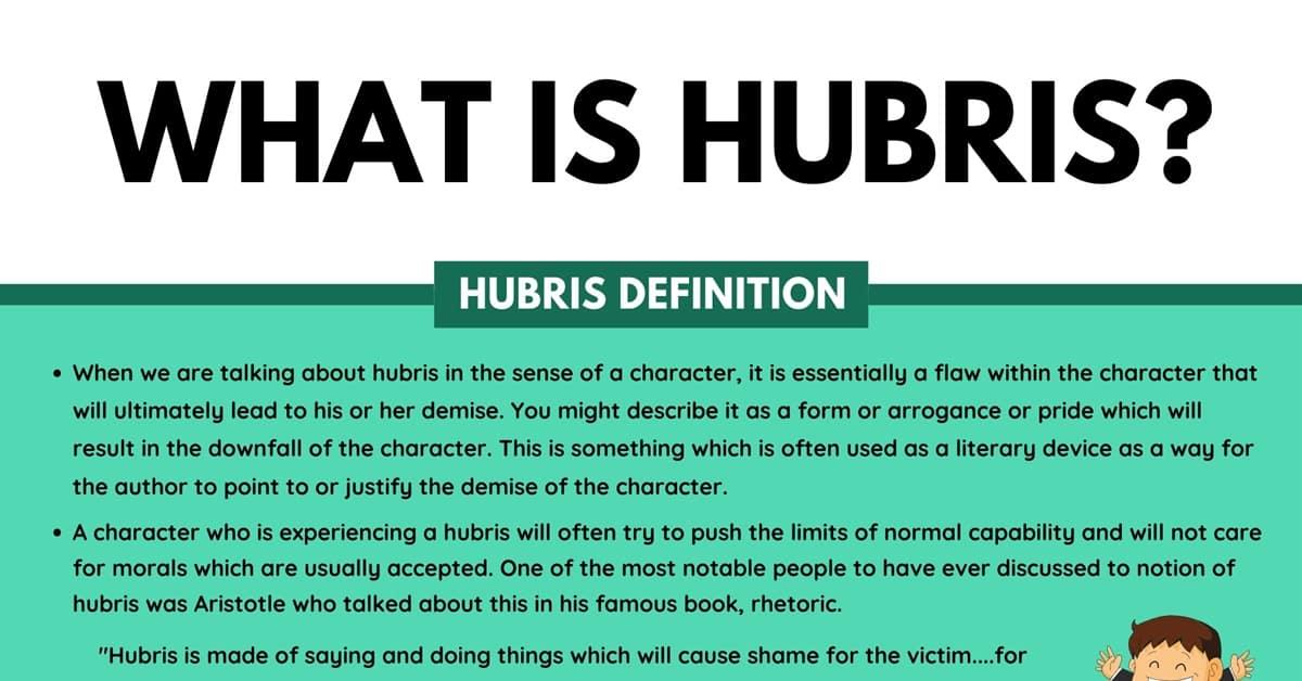 Hubris: Definition and Examples of Hubris in Spoken Conversation & Literature 4