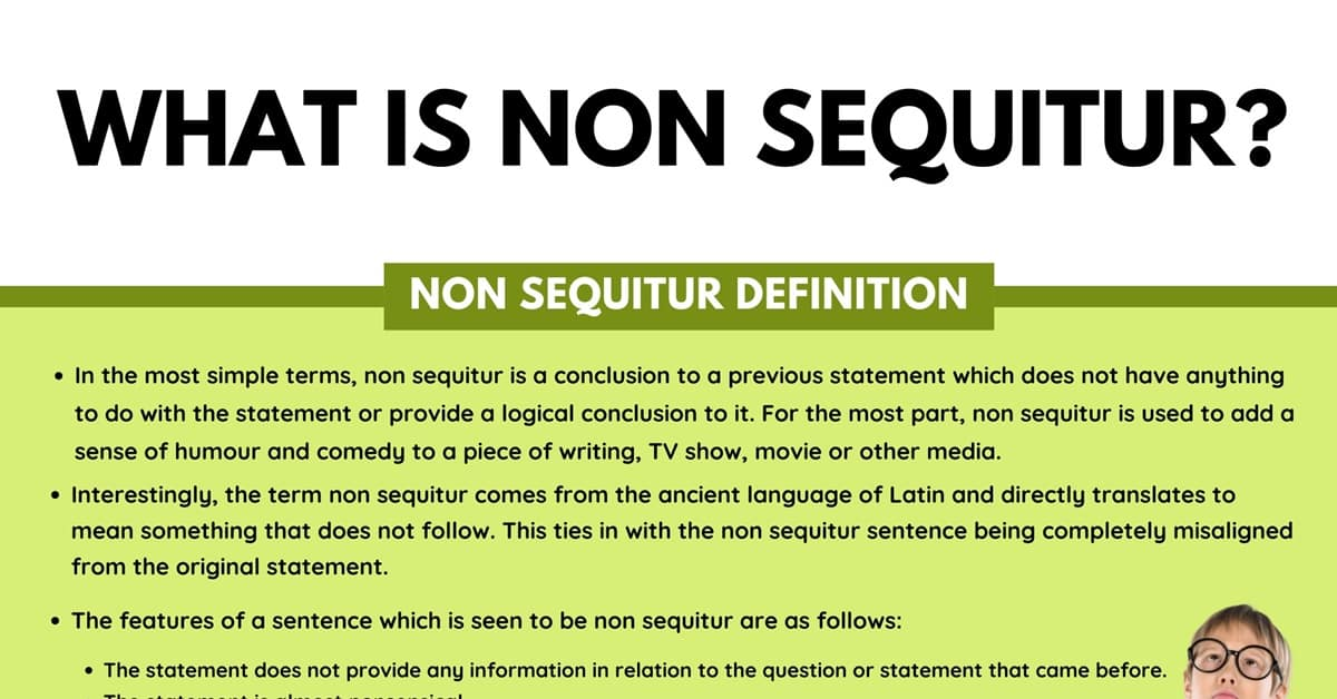 Non Sequitur: Definition, Useful Examples in Spoken Language and Literature 1
