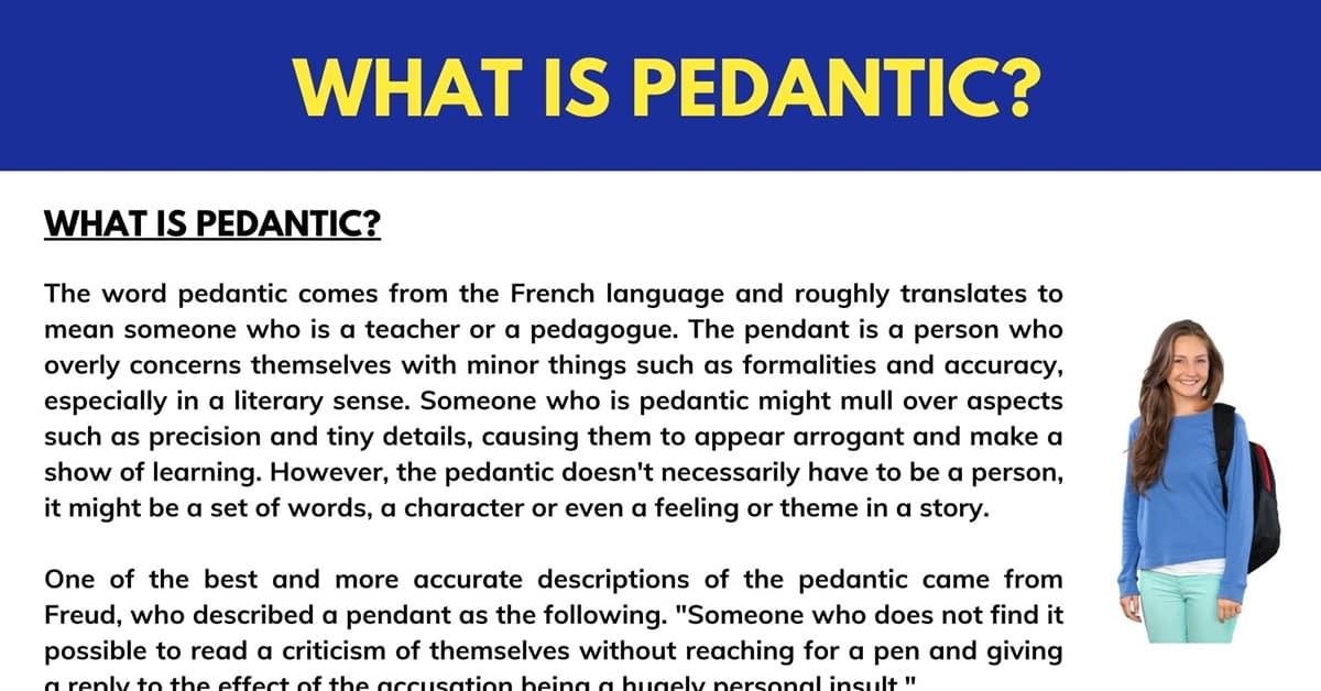 Pedantic
