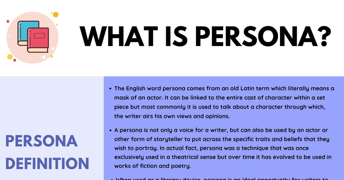 Persona: Definition, Examples of Persona in Speech and Literature 1