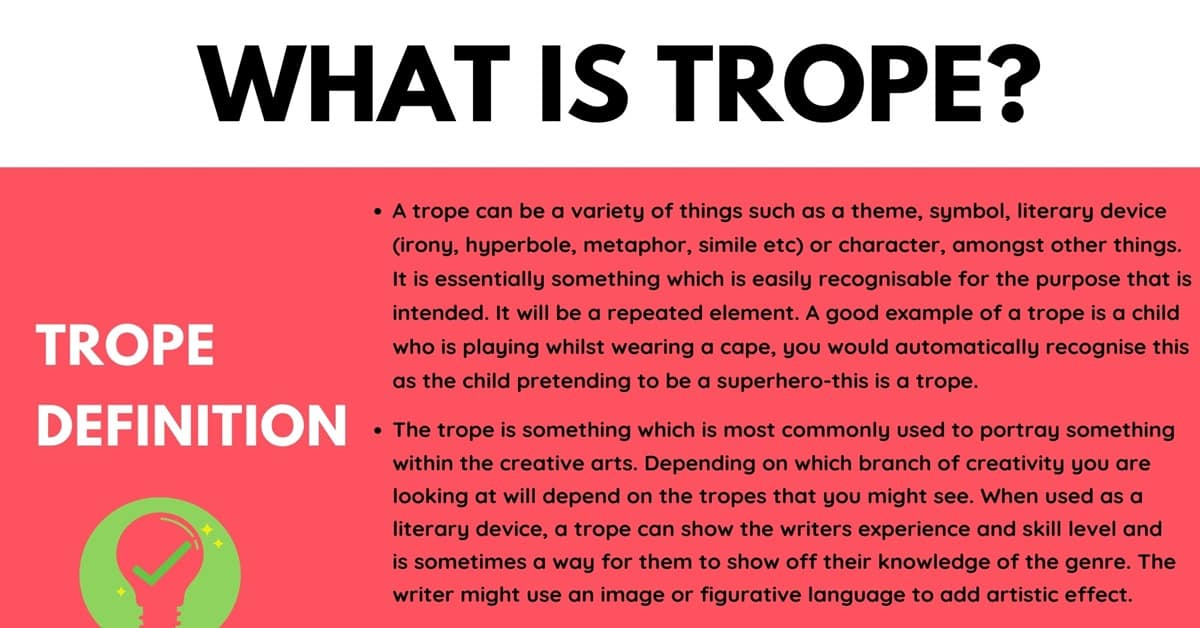 Trope: Definition and Examples of Trope in Speech and Literature 1