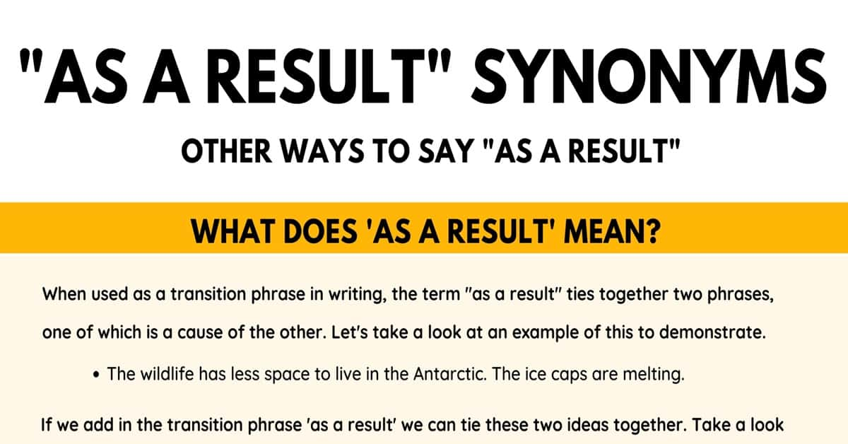 "As A Result Synonym: 20 Different Ways To Say ""As A Result"" with Useful Examples 11"