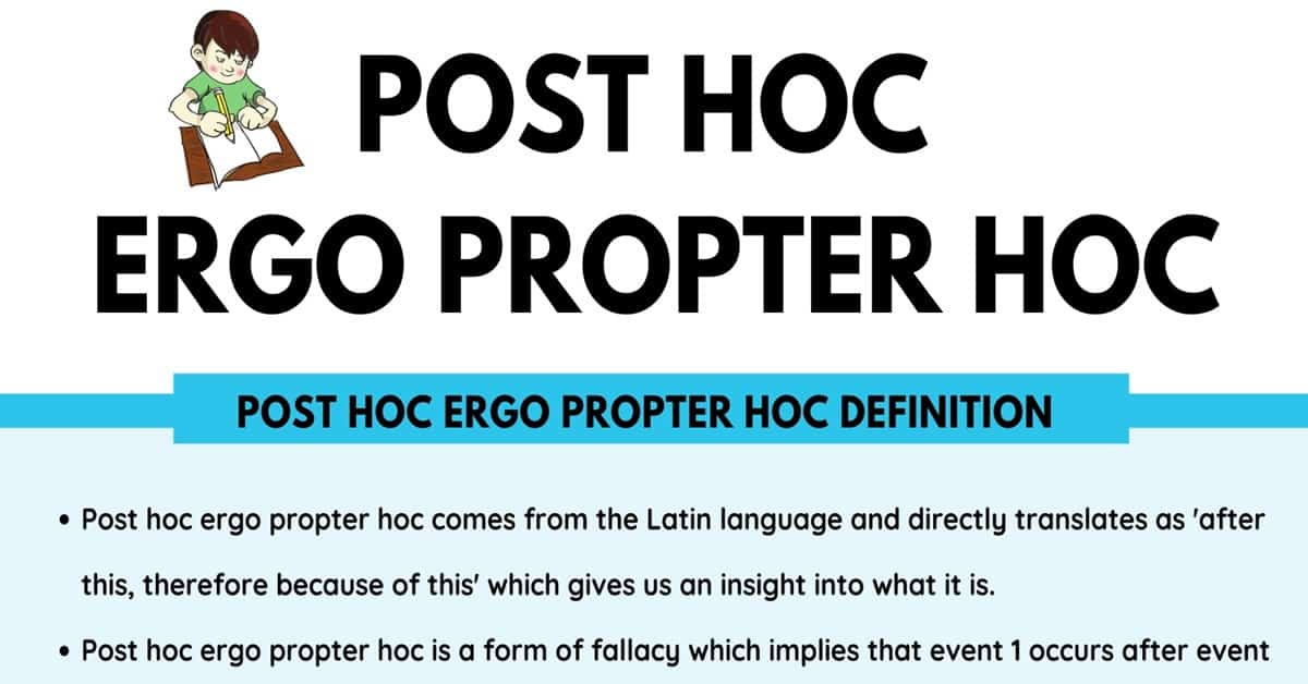 Post Hoc Ergo Propter Hoc: Definition and Useful Examples of Post Hoc Ergo Propter Hoc 1