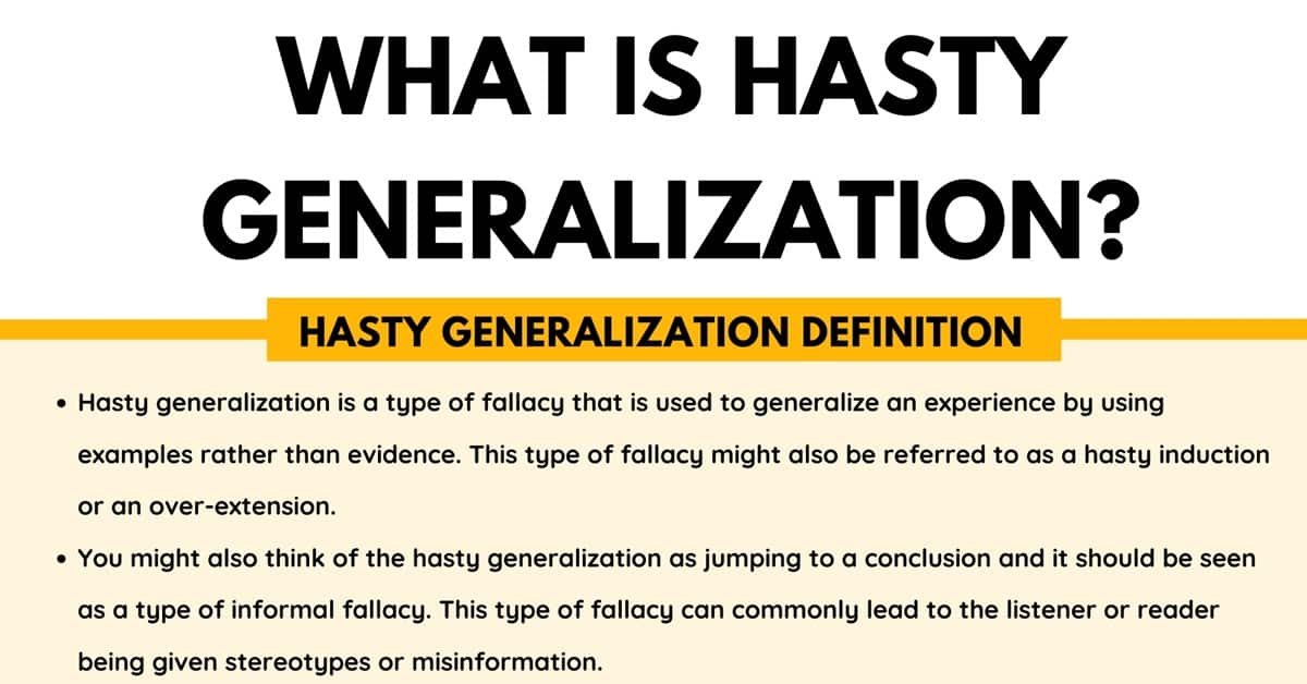 Hasty Generalization: Definition & Examples of Hasty Generalization Fallacy 1