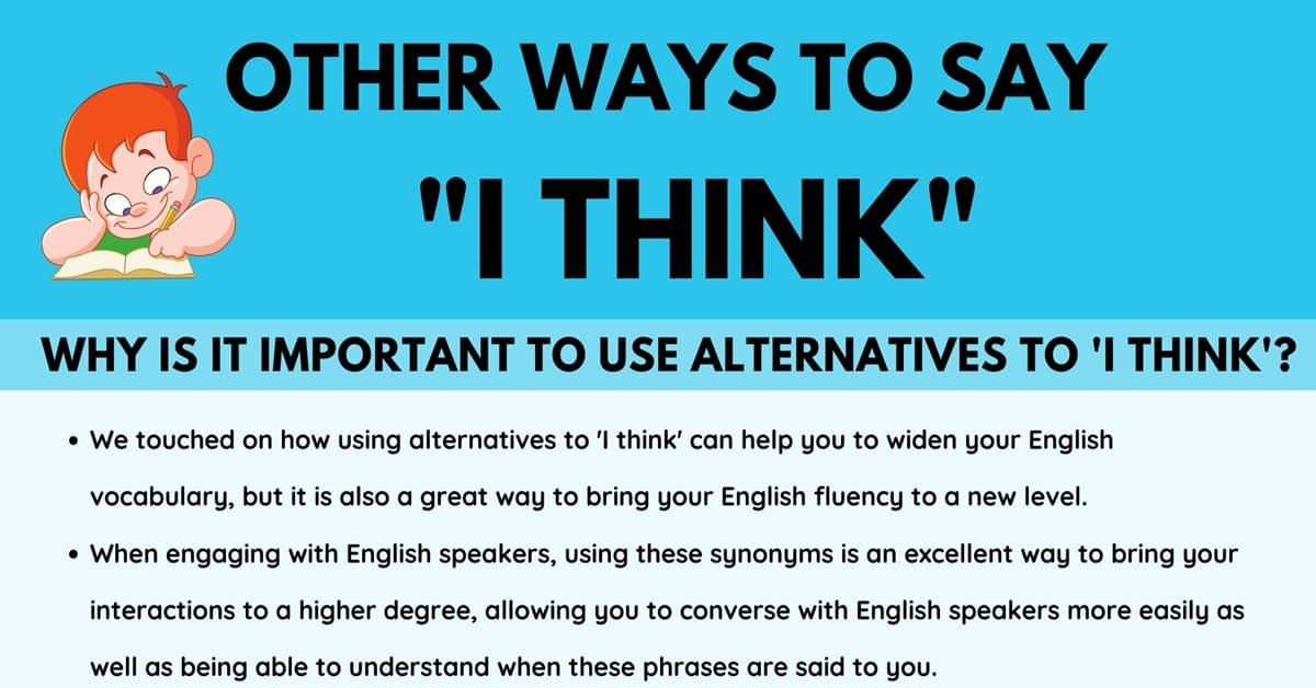 18 Other Ways To Say 'I Think' in English with Examples 6