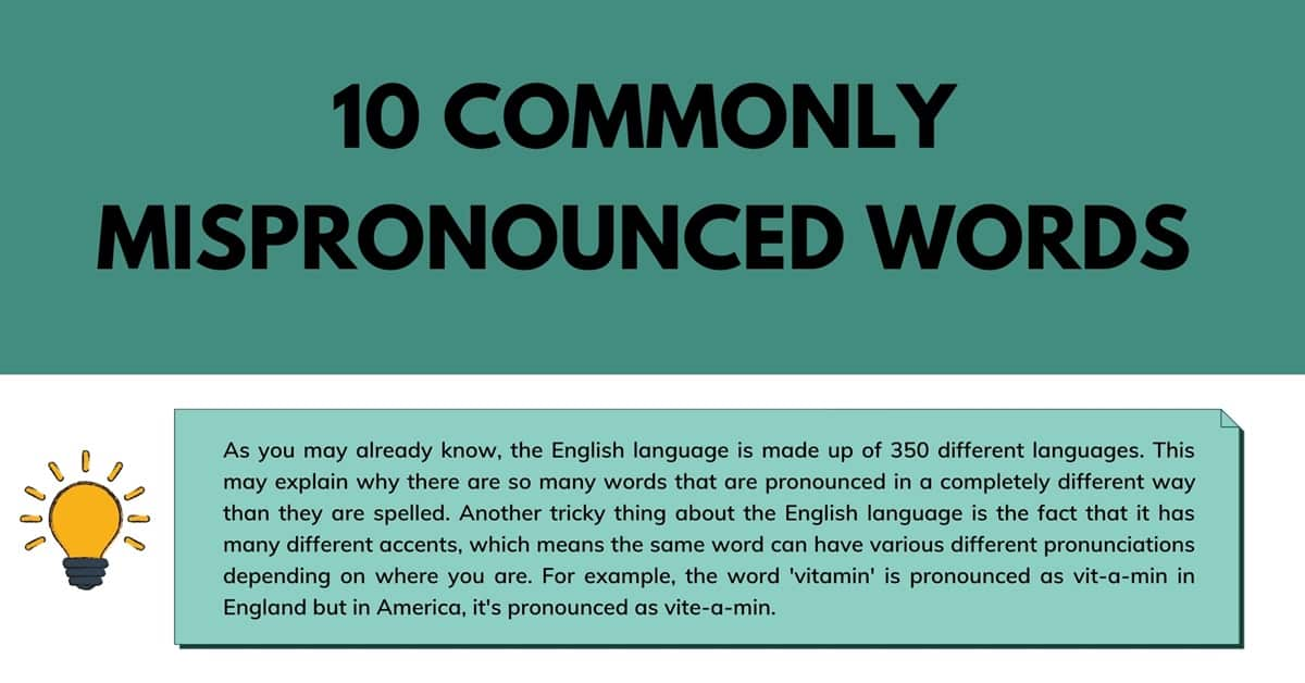 10 Most Commonly Mispronounced Words in the English Language 1