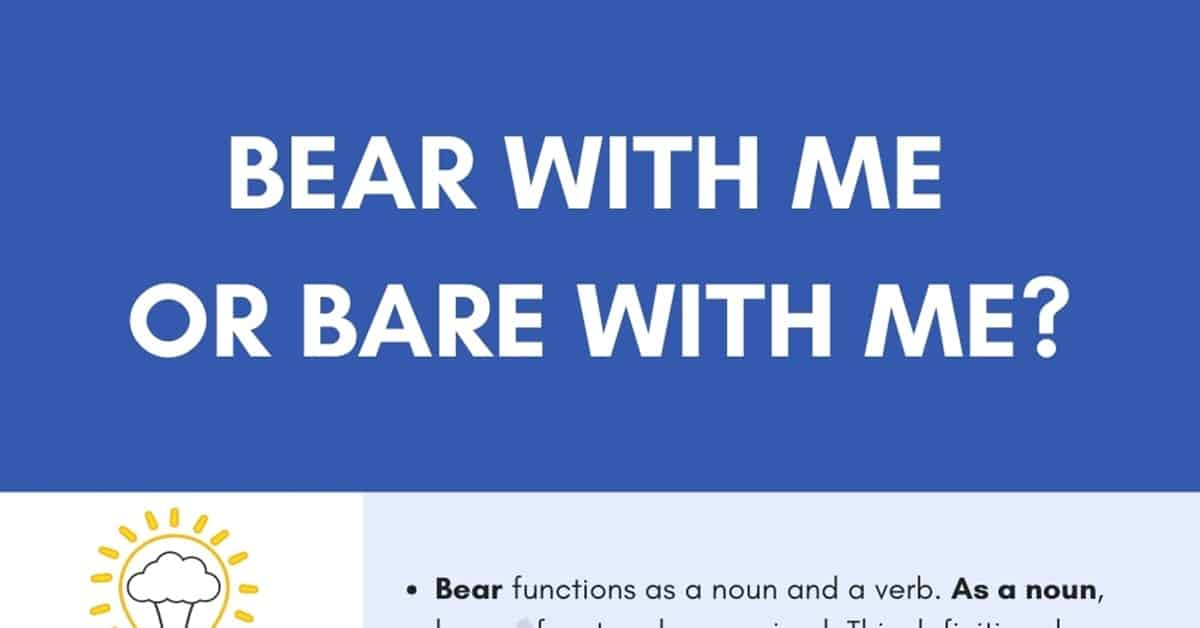 Bare with Me or Bear with Me? Using the Right Homophone 1