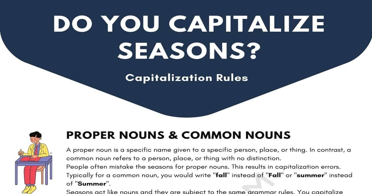 Do You Capitalize Seasons?