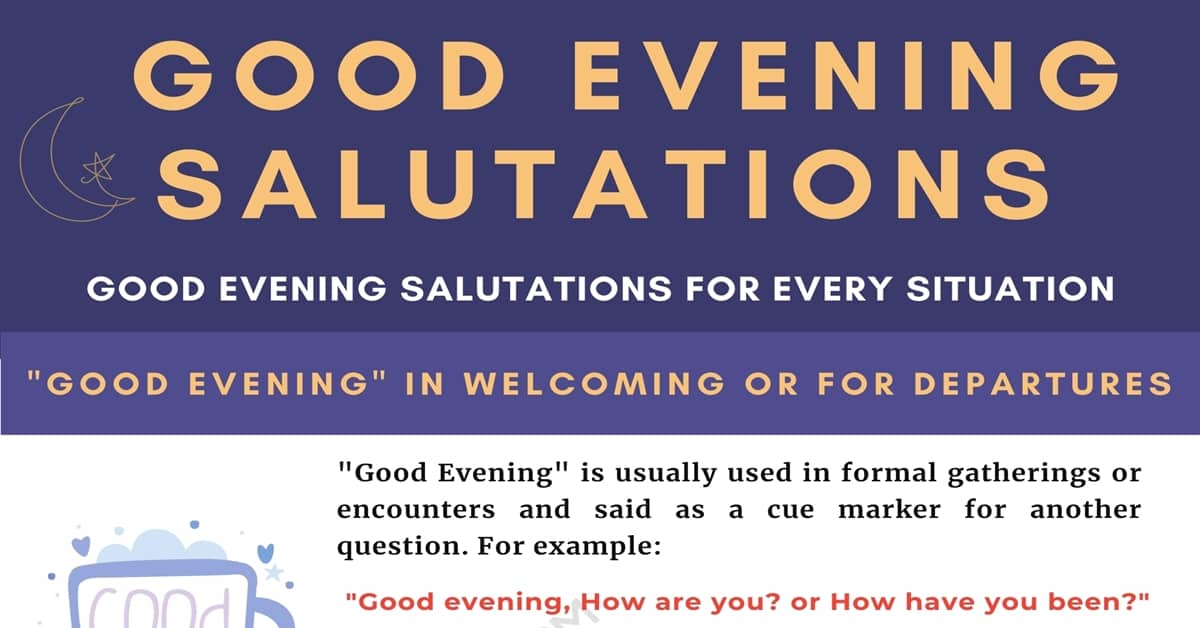 Other Ways to Say Good Evening & Good Evening Salutations For Every Situation 1