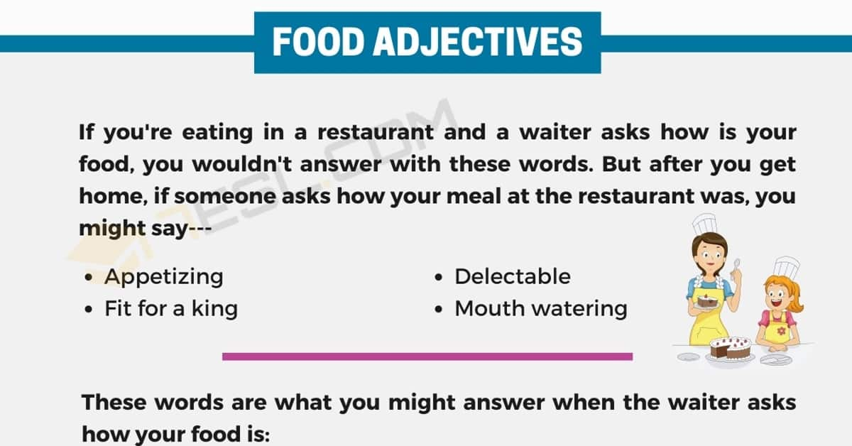 Food Adjectives | Interesting Words to Describe Food 1