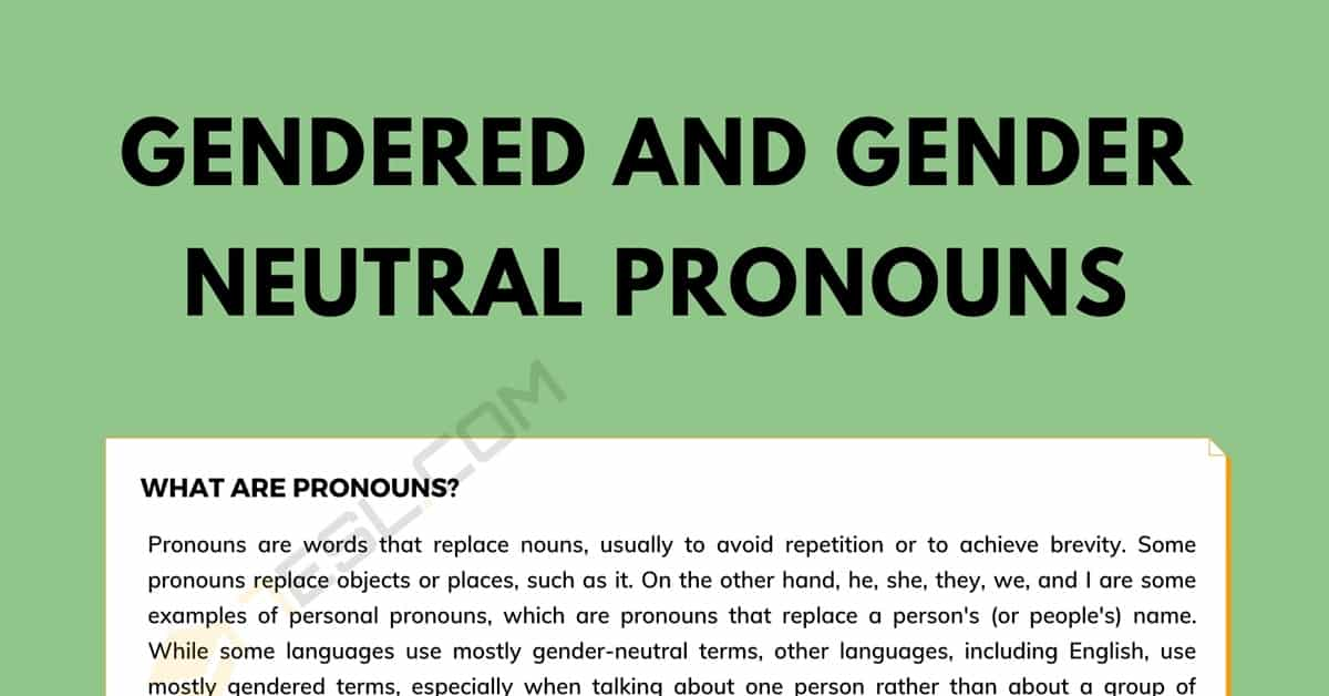 Gender Pronouns and Gender-Neutral Pronouns in English 1