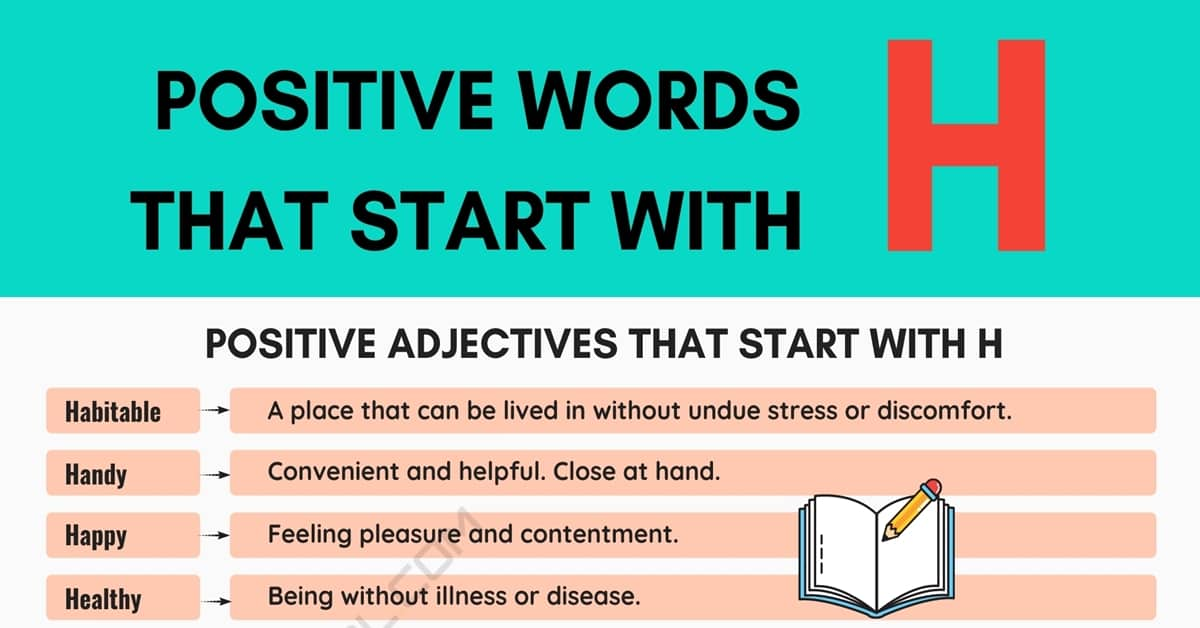 Positive Words that Start with H (Adjectives, Verbs, Nouns) 1