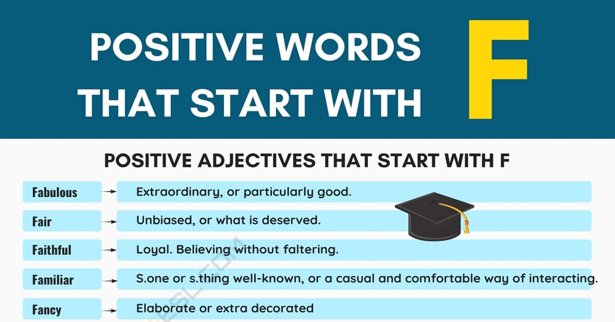 Positive Words that Start with F (Adjectives, Verbs, Nouns) 1