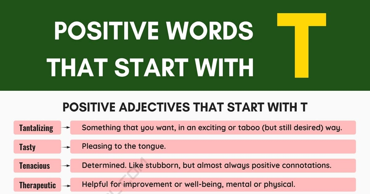 Positive Words that Start with T (Adjectives, Verbs, Nouns) 5