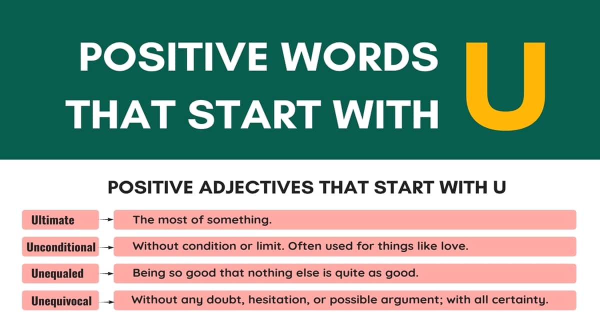 Positive Words that Start with U (Adjectives, Verbs, Nouns) 7