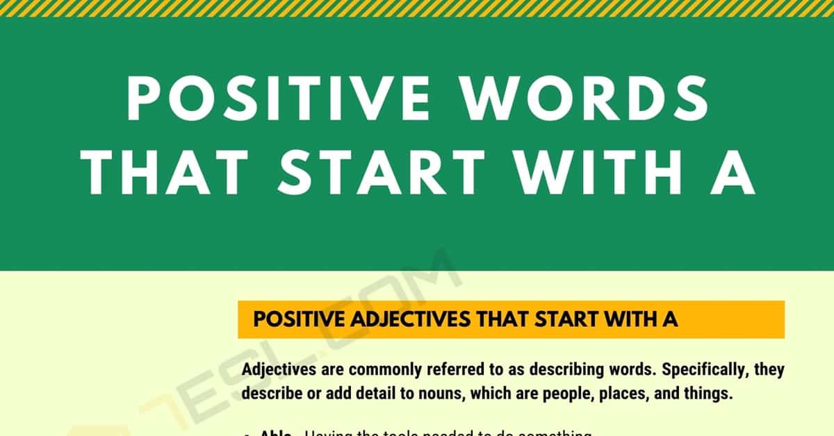 90 Positive Words that Start with A (Adjectives, Verbs, Nouns) 1