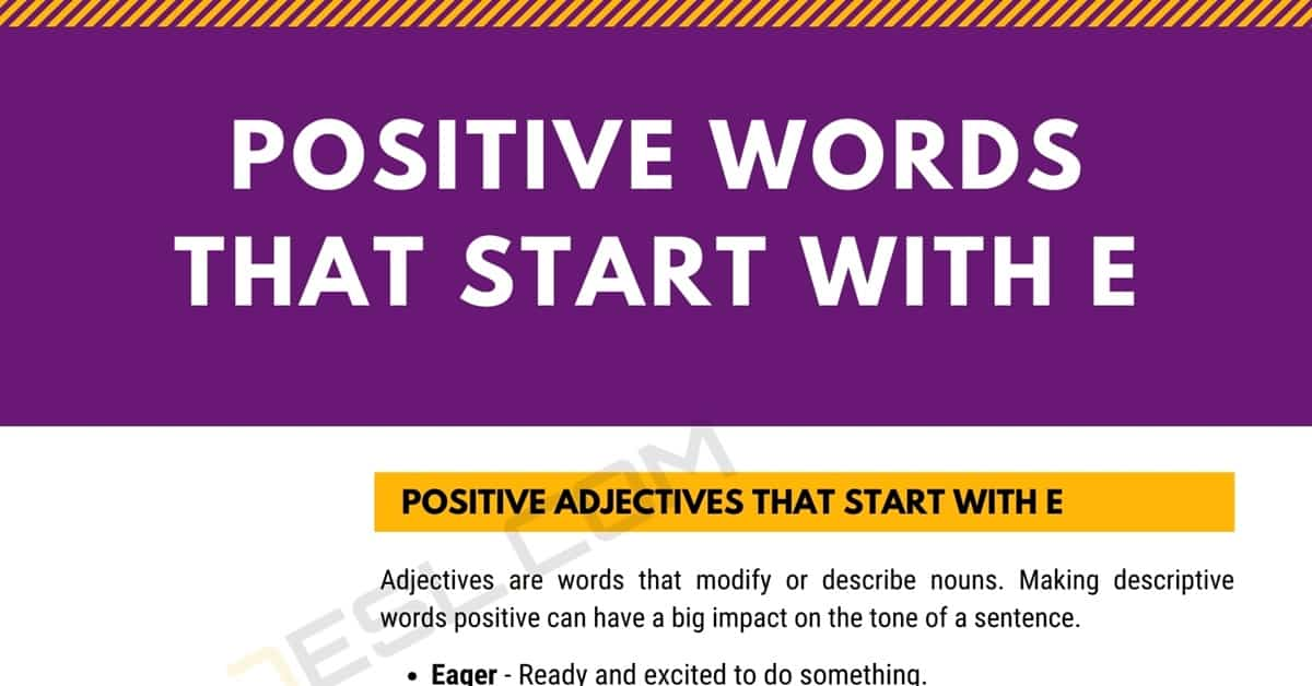 Positive Words that Start with E (Adjectives, Verbs, Nouns) 1