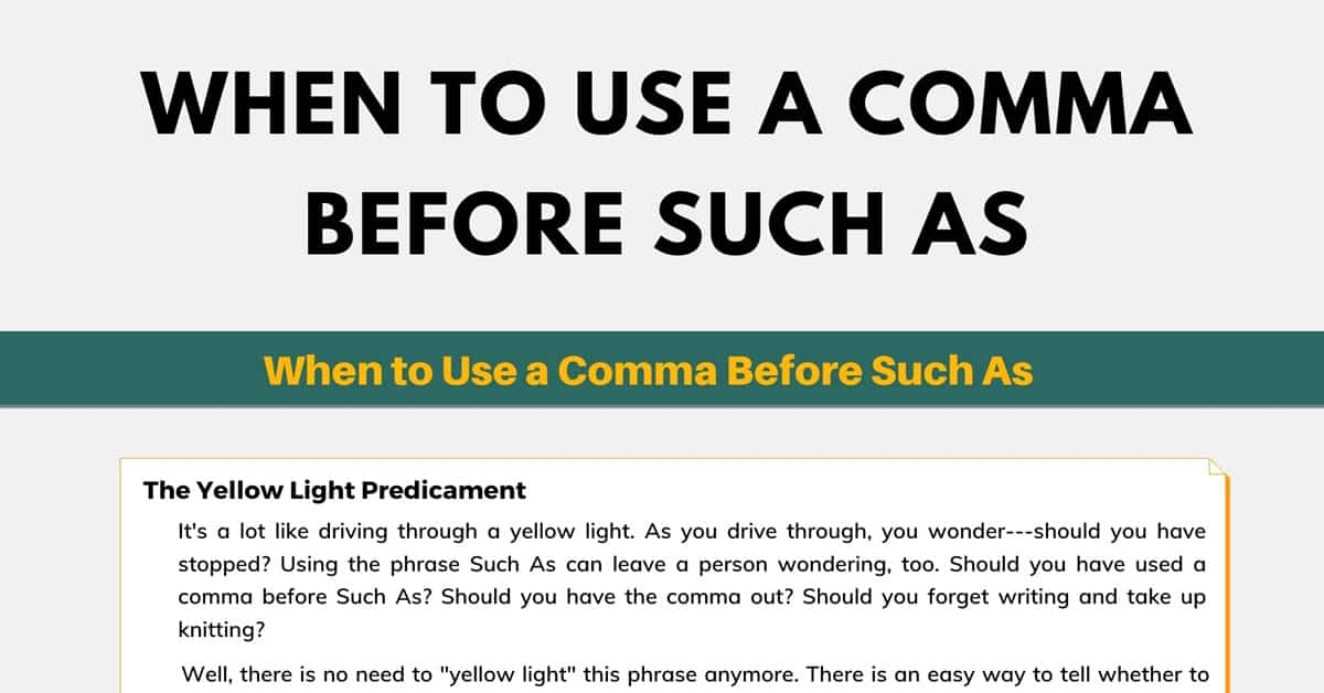 """Comma Before """"Such As"""" 