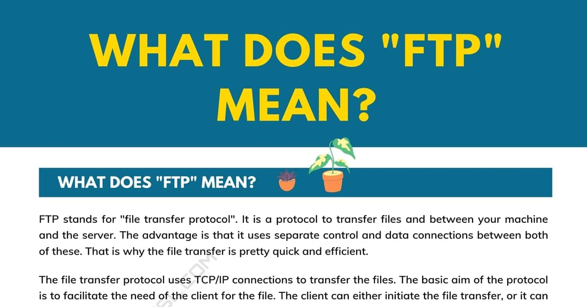 """""""FTP"""" Meaning: What Does """"FTP"""" Mean and Stand for? 1"""