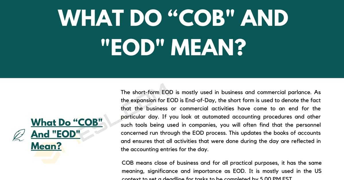 COB and EOD: What Each Means & How to Use Them Correctly 1