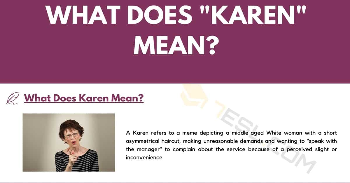 What Is a Karen? and Where Does this Slang Term Come from? 1