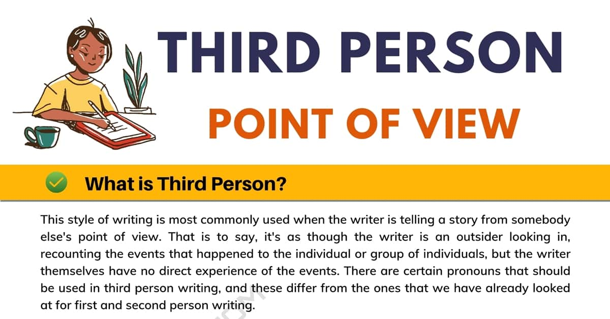Third-Person Point Of View: What Is It And How Do I Use It? 1