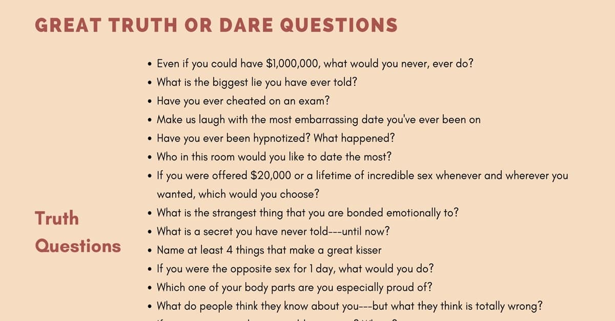 Truth or Dare! Great Examples of Truth or Dare Questions 1