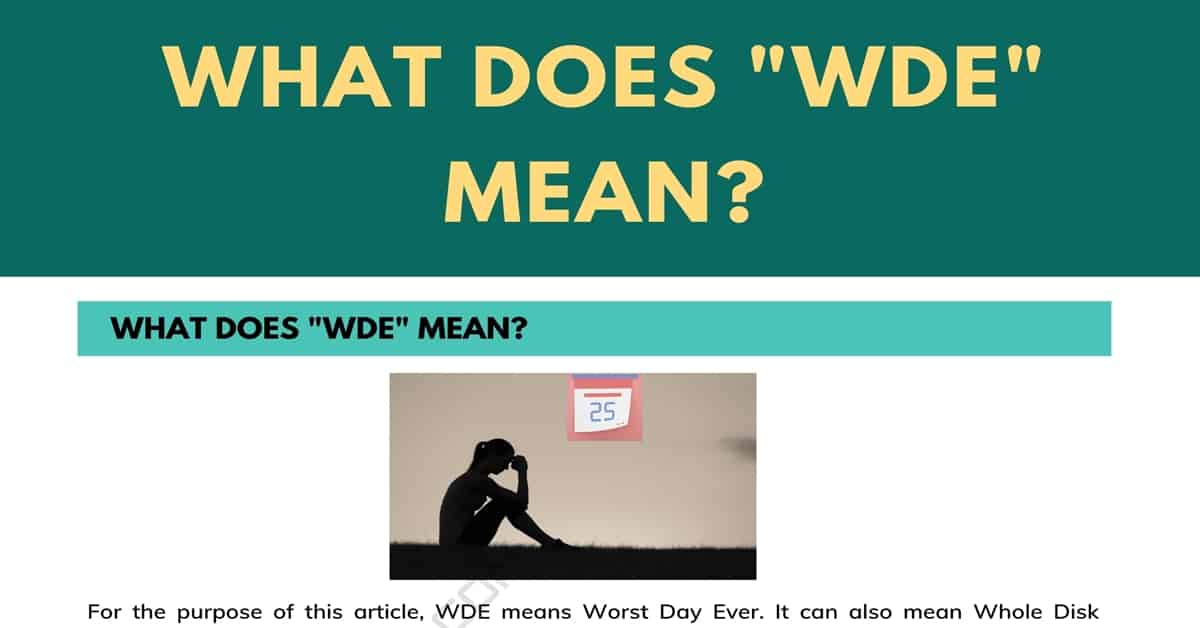 """""""WDE"""" Meaning: What Does WDE Mean and Stand for? 1"""