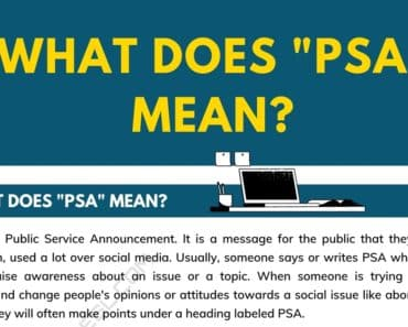 "What Does ""PSA"" Mean, and How Do You Use It? 9"