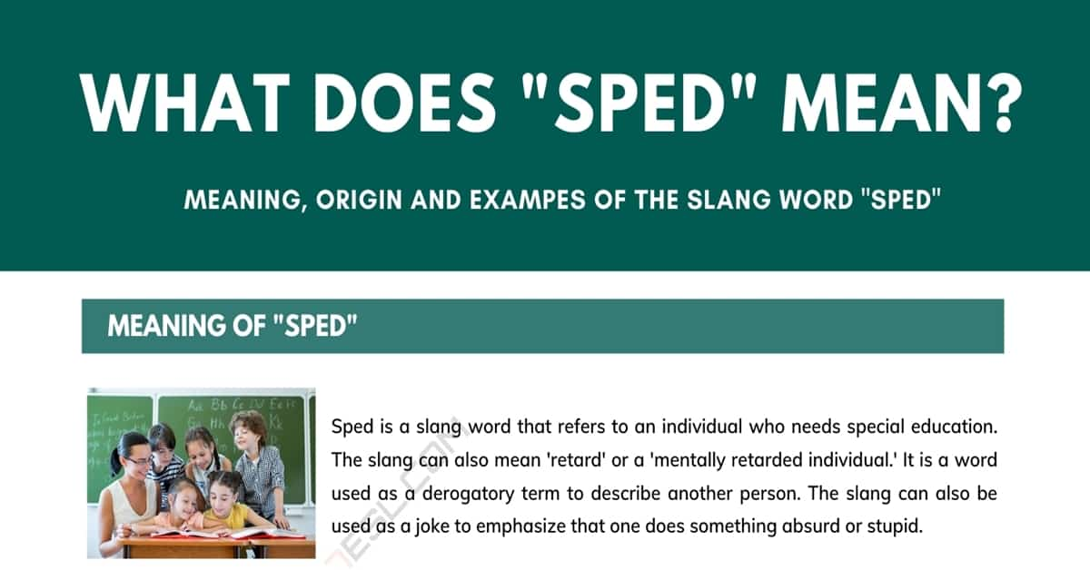 """Sped"" Meaning: What Does the Slang Term Sped Mean? 1"