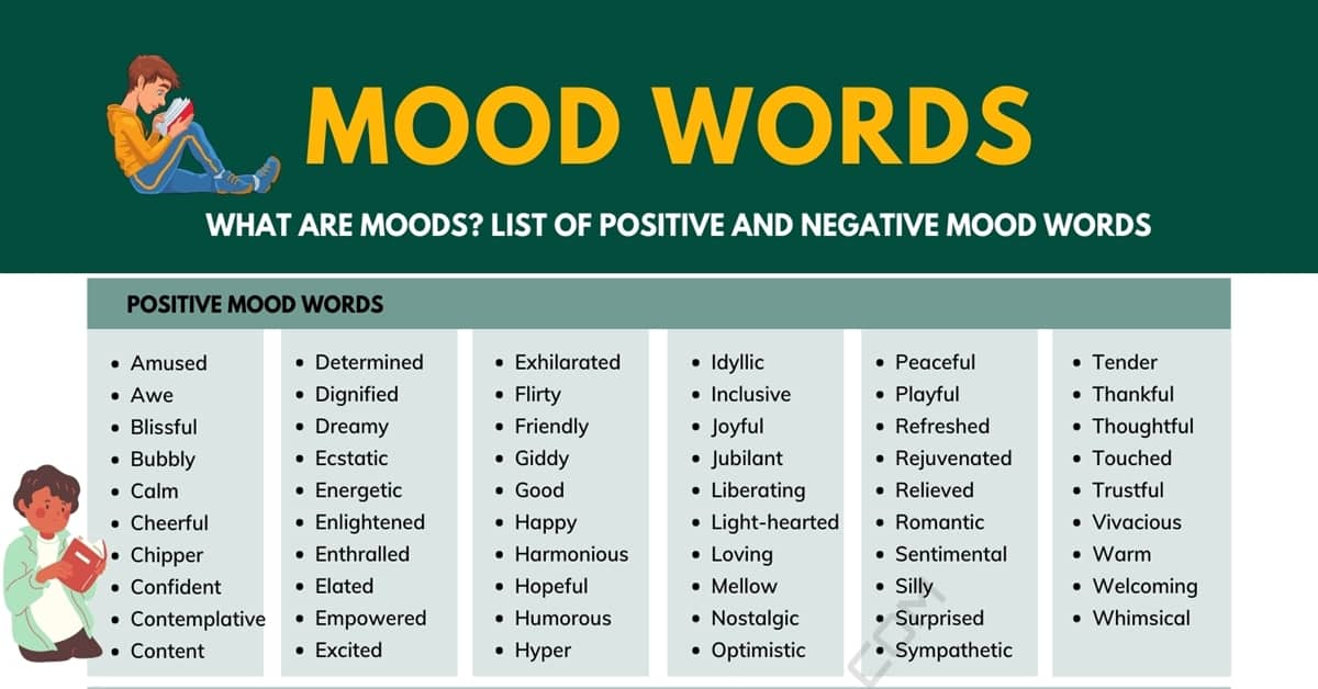 Mood Words: 120+ Positive and Negative Words to Describe Moods 1