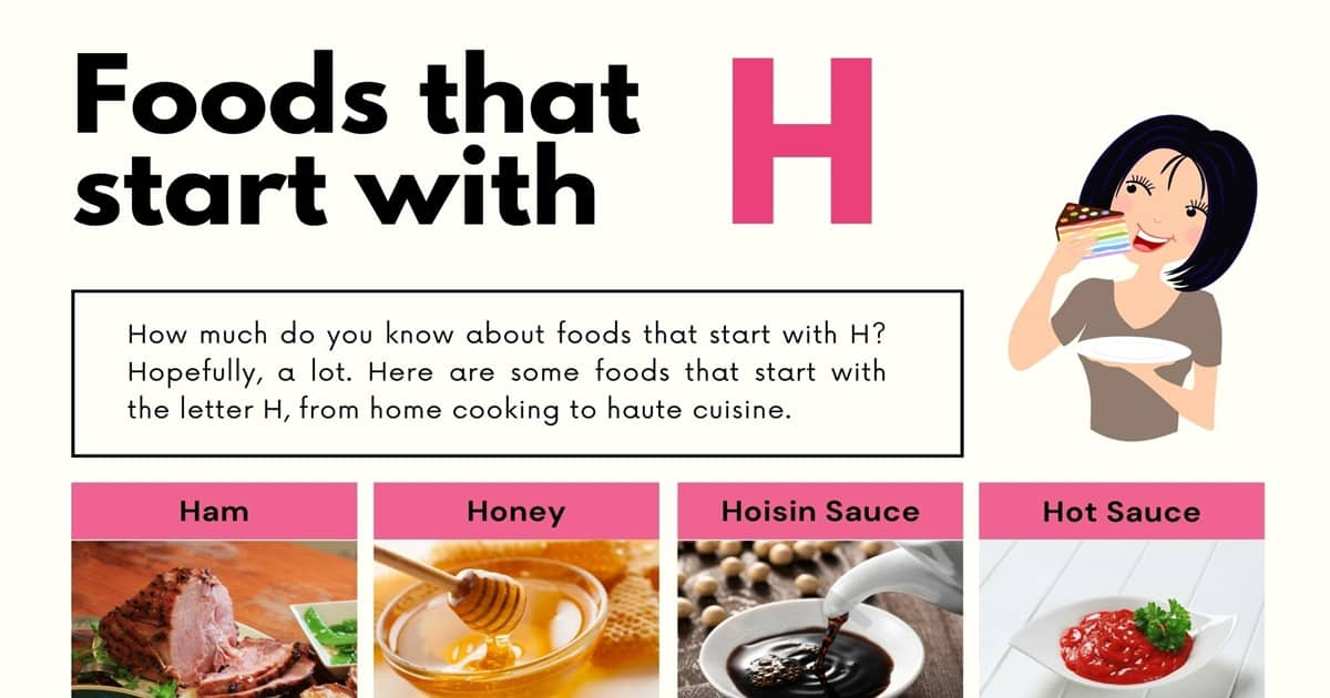 Foods That Start With H