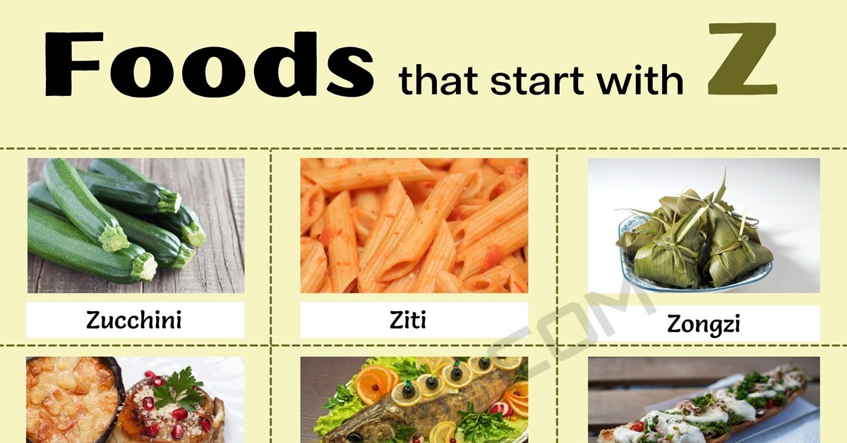 Food That Starts With Z: 10 Delicious Foods that Start with Z 1