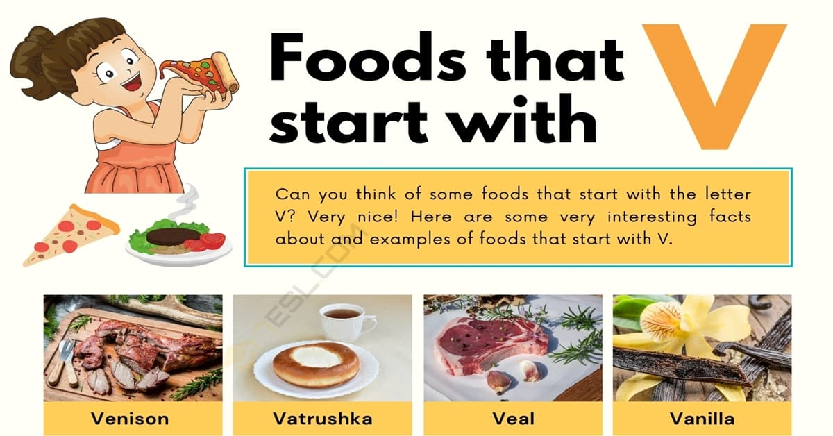 Food that Starts with V: 10 Popular Foods that Start with V 1